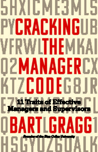 Cracking the Manager Code - 11 Traits of Effective Managers and Supervisors